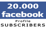 20.000 Facebook Profile Followers (Subscribers)